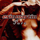 Play & Download Pure by Eric Martin | Napster