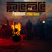 Play & Download Palamaan (Pahan Kukat) by Paleface | Napster