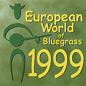 Play & Download European World of Bluegrass 1999 by Various Artists | Napster