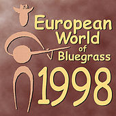 Play & Download European World of Bluegrass 1998 by Various Artists | Napster