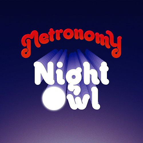 Night Owl (Remixes) von Metronomy