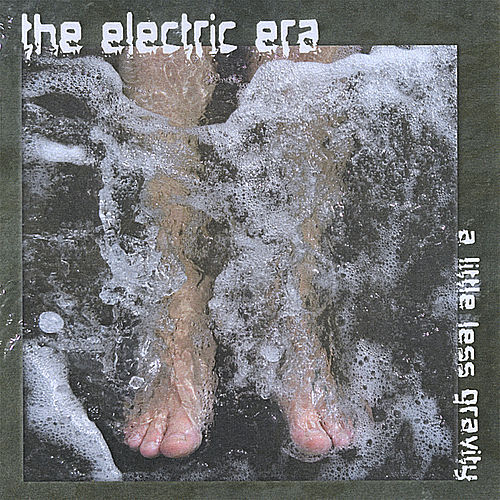 Play & Download A Little Less Gravity by The Electric Era | Napster