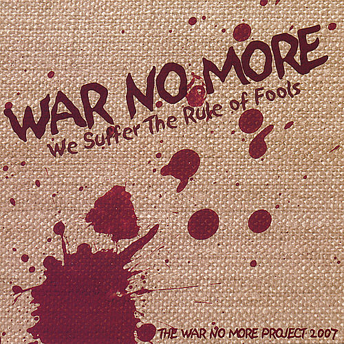 The War No More Project by El-Cid