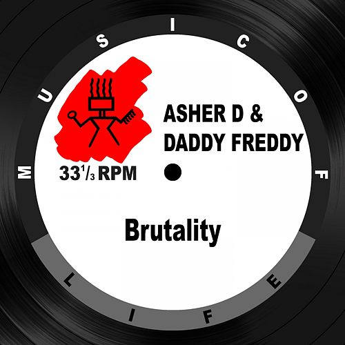 Play & Download Brutality by Daddy Freddy | Napster