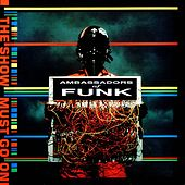 Play & Download The Show Music Go On by Ambassadors Of Funk | Napster