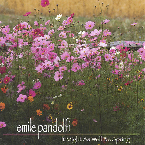 Play & Download It Might As Well Be Spring by Emile Pandolfi | Napster