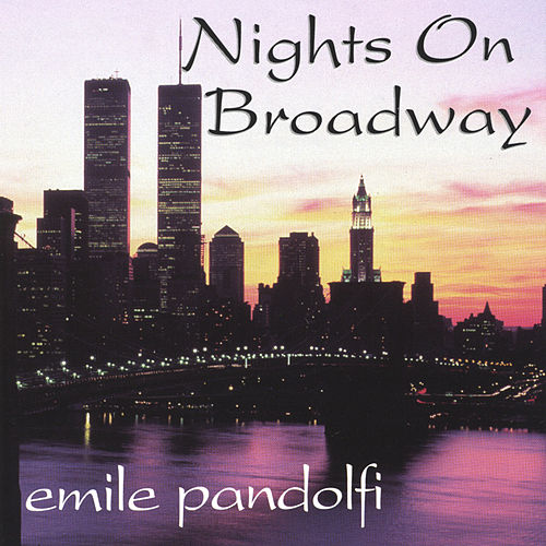 Nights On Broadway von Emile Pandolfi