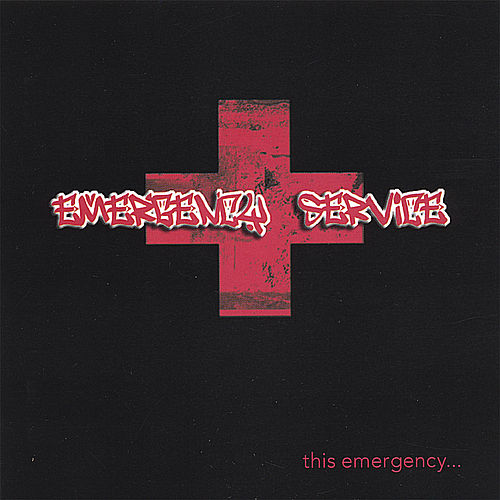 This Emergency... by Emergency Service