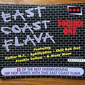 Play & Download East Coast Flava, Vol. 1 by Various Artists | Napster