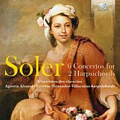 Play & Download Soler: 6 Concertos for 2 Harpsichords by Agustín Álvarez | Napster