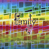 Play & Download Out the Window by Emily | Napster