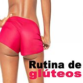 Rutina de Glúteos & DJ Mix (The Best Music for Aerobics, Pumpin' Cardio Power, Plyo, Exercise, Steps, Barré, Routine, Curves, Sculpting, Abs, Butt, Lean, Twerk, Slim Down Fitness Workout) by Various Artists