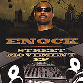 Street Movement Ep by Enock