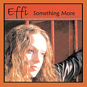 Something More (Ep) by Effi