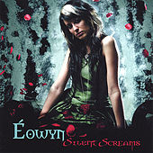 Play & Download Silent Screams by Eowyn | Napster