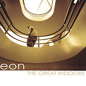 Play & Download The Great Indoors by Eon | Napster