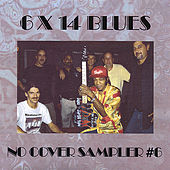 Play & Download 6 X 14 Blues by Various Artists | Napster