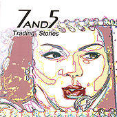 Play & Download Trading Stories by 7and5 | Napster