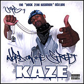 Play & Download Word On the Street Mixtape by Kaze | Napster