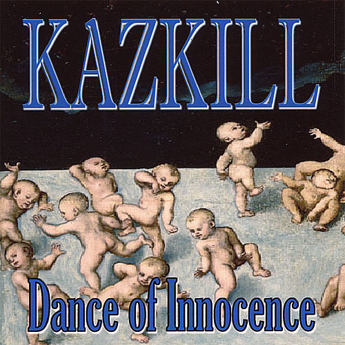Play & Download Dance of Innocence by Kazkill | Napster