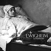 Play & Download Schlaflieder by Ewigheim | Napster
