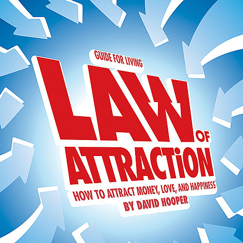 Play & Download Law of Attraction - How to Attract Money, Love, and Happiness by David Hooper | Napster