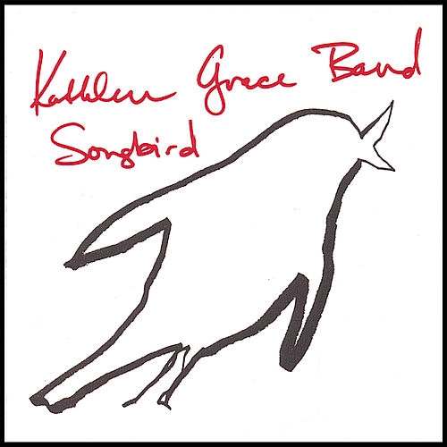 Play & Download Songbird by Kathleen Grace | Napster