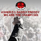 Play & Download We Are the Champions by Daddy Freddy | Napster