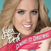 Cowboy for Christmas by Sara Beth