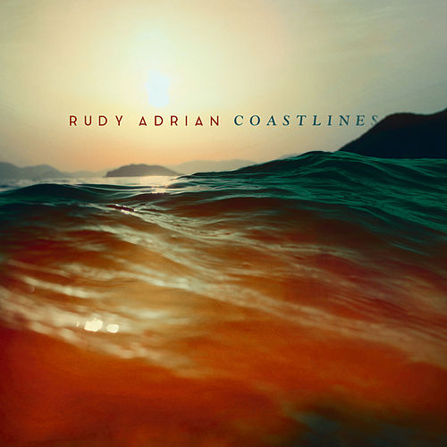 Play & Download Coastlines by Rudy Adrian | Napster