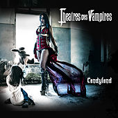 Play & Download Candyland by Theatres Des Vampires | Napster