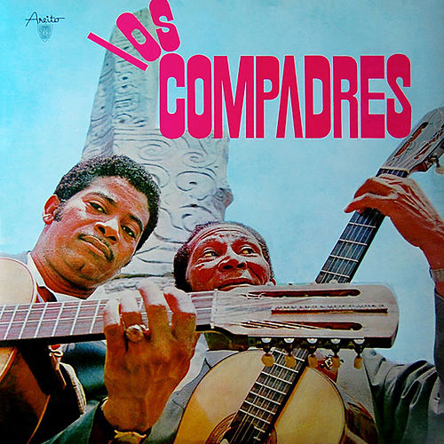 Play & Download Dúo Los Compadres (Remasterizado) by Duo Los Compadres | Napster