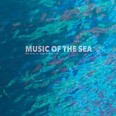 Play & Download Music of the Sea by John Daly | Napster