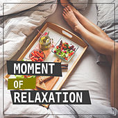 Moment of Relaxation – Music to Rest, Classical Music to Relaxation, Music for Soul, Mozart, Bach, Beethoven by Relaxation Therapy Music Universe