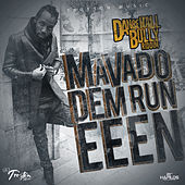 Play & Download Dem Run Eeen - Single by Mavado | Napster