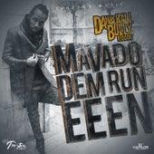 Dem Run Eeen - Single by Mavado