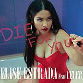 Die For You by Elise Estrada