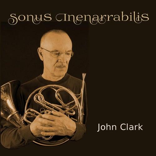 Sonus Inenarrabilis by John Clark