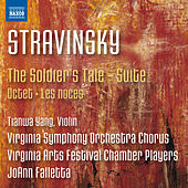 Stravinsky: The Soldier's Tale Suite, Octet & Les noces by Various Artists