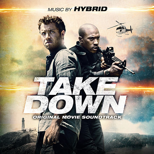 Take Down (Original Movie Soundtrack) by Hybrid
