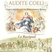 Play & Download Audite coeli: Canti e musiche sacre tra Rinascimento e Barocco by Various Artists | Napster