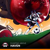 Play & Download Floating Above by Haven | Napster