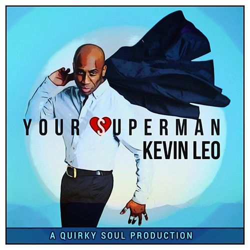 Play & Download Your Superman by Kevin Leo | Napster