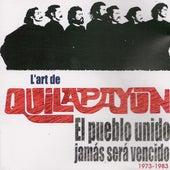 Play & Download El pueblo unido jamás será vencido (1973-1983) [Collection