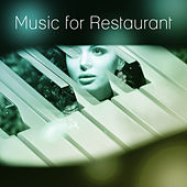 Music for Restaurant - Simple Jazz, The Best Piano Jazz, Jazz Restaurant Music by Restaurant Music Songs