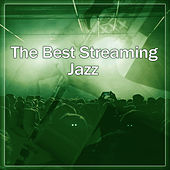 Play & Download The Best Streaming Jazz – Smooth Jazz, Piano Bar, Soft Music, Calming Voice, Soothing Music by Restaurant Music | Napster
