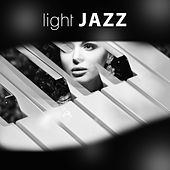 Play & Download Light Jazz - Jazz Paradise, Relaxing Piano, Crazy Instrumental Jazz by Light Jazz Academy | Napster