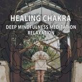 Healing Chakra – Deep Mindfulness Meditation Relaxation by New Age