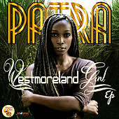 Play & Download Westmoreland Girl by Patra | Napster