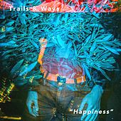 Happiness by Trails and Ways